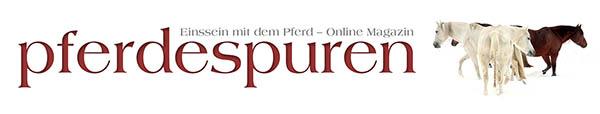 pferdespuren – Einssein mit dem Pferd | Das Online Magazin
